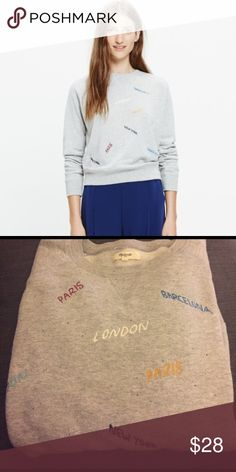 Madewell Embroidered Throwback Sweatshirt Lightweight Madewell Embroidered Throwback Sweatshirt . Size Large.  Minimal wash wear.  Gray with Embroidered cities on it.  This runs small and fits more like a medium. Madewell Tops Sweatshirts & Hoodies