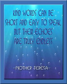First time I saw these words my daughter was in Vancouver childrens hospital. Words to live by.
