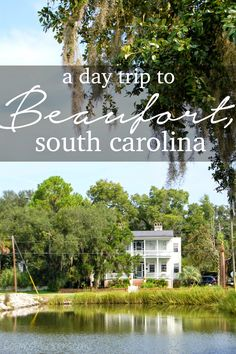 A Day Trip to Beaufort, South Carolina: What to See and Do South Carolina Vacation, Charleston South Carolina, Carolina Beach, Charleston Sc, North Carolina Day Trips, Beaufort North Carolina, Carolina Girls, Dream Vacations, Vacation Spots
