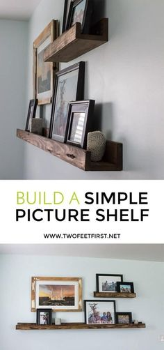 picture wall ideas Are you wondering how to build a picture shelf to display a bunch of pictures? Here is a tutorial on how to DIY a picture display ledge. Photo Shelf, Picture Shelves, Photo Ledge, Picture Walls, Cheap Home Decor, Diy Home Decor, Frame Shelf, Wall Ledge Shelf, Decoration Originale