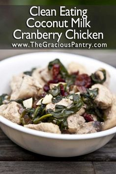 Clean Eating Coconut Almond Cranberry Chicken Coconut - healthy fats, Cranberry - low sugar fruit, chicken - healthy protein. Okay...Dr. Haley is in! repinned by www.fitandfirmsecrets.com