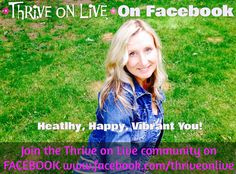 Hey I would see you on Facebook! Join the Thrive on Live Facebook Community. Holistic health advice you can use now!  Healthy, Happy, Vibrant You! Health Advice, Plant Based Recipes, Live For Yourself, Healthy Life, Vibrant, Join, Community, Facebook, Happy
