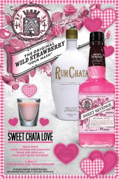 Sweet Chata Love for Valentine's Day! Equal parts Sweet Revenge and Rum Chata. Shake over ice, serve as a shot. Enjoy!