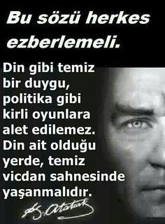 ... Ne kadar doğru söylüyor CAN Ata'm..  Günümüz siyasileri bunun tam tersini yapıyolar Ata'm ne yazıkki Meaningful Quotes, Inspirational Quotes, Turkish People, Muscles In Your Body, Great Leaders, Love You Forever, The Turk, The Republic, Literature