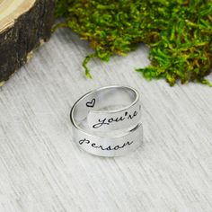 You're My Person ... is brand new! Take a look: http://silverstatements.com/products/youre-my-person-ring-1?utm_campaign=social_autopilot&utm_source=pin&utm_medium=pin