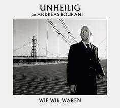 single cover art: unheilig [feat. andreas bourani] - wie wir waren [2012]