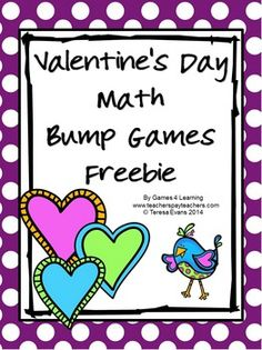 Valentine's Day Math Bump Games FREEBIE from Games 4 Learning gives you 2 Valentine's Day Math Board Games that are perfect for Valentine's Day math activities.