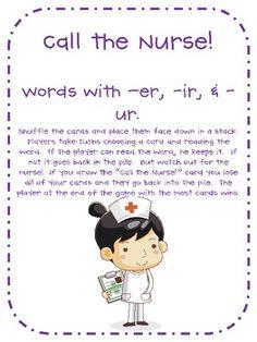 Call the Nurse game.....targets /er/, /ir/ & /ur/.