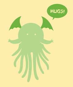 Baby Cthulhu wants to give you a hug.