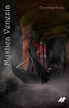 Mystica Venezia von Pfolz Karin http://www.amazon.de/dp/3903056707/ref=cm_sw_r_pi_dp_ezTaxb1GC2SWY