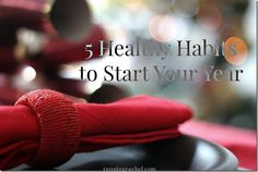 healthy habits to start your year