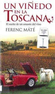 """Un viñedo en la Toscana"" de Ferenc Máté"