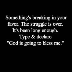 """God is going to bless me!"""