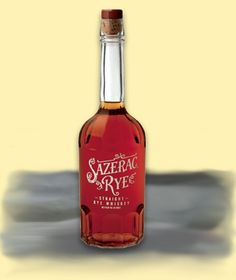 Sazerac Rye. Having tasted Jack & Jim, I chose a rye as the first American in my collection, and I haven't looked back. I have a great fondness for Bourbon, but there's just something about a good rye.