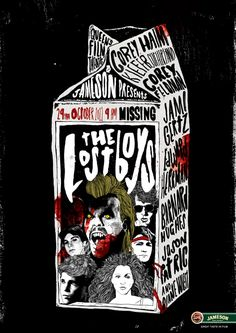QFT & Jameson Presents The Lost Boys - Peter Strain Illustration Lost Boys Movie, The Lost Boys 1987, Horror Posters, Film Posters, Rock Posters, Arte Horror, Horror Art, Lost Boys Tattoo, Rock And Roll