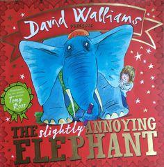Slightly Annoying Elephant- David Walliams/ Tony Ross. Pewnego dnia chłopca o imieniu Sam odwiedza niecodzienny gość. Ogromny, niebieski, pewny siebie słoń pojawia się niespodziewanie w progu...
