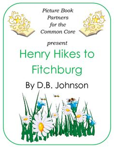 This picture book guide for Henry Hikes to Fitchburg by D.B. Johnson was…