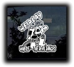 We play were the devil dances stickers for cars. http://customstickershop.com/