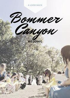 Bommer Canyon Weddinng