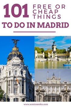 Spain Travel Guide - 101 Free or Cheap Things To Do in Madrid