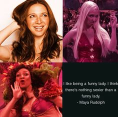 Maya Rudolph quote about being funny... Love It and Love Her...