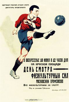 "The ""Athletic Tryouts of the Moscow Trade Unions"" is a soviet sports poster advertising the try outs for the Moscow trade union sports teams. Retro Football, Football Design, Vintage Football, Sport Football, Football Program, Football Cards, Sale Poster, Poster On, Wold Cup"