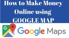 How to Make Money Online using GOOGLE MAP | Make money With Google Map |... Youtube Hacks, Make Money Fast, Work From Home Jobs, Earn Money Online, Online Work, Map, Google, Friday, How To Make
