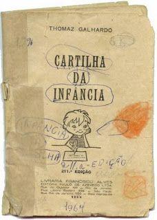 """ANOS DOURADOS: IMAGENS & FATOS: IMAGENS - Escola - Livro Escolar: """"CARTILHA DA INFÂNCIA"""" 1964"""