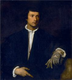 Man with a Glove - Titian, c.1520 (every bit as alive almost 500 years hence ...)