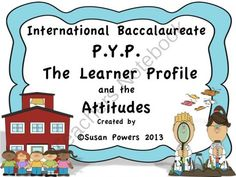 """IB Learner Profile and Attitudes Posters and Activities from Cool Teaching Tools on TeachersNotebook.com (32 pages)  - Teachers: These are colorful, reproducible, classroom materials tying in with the International Baccalaureate's Primary Years Programme. With this 32 page packet, my hope is that the materials are a wee bit more """"grown up"""" for our upper elementary, P"""