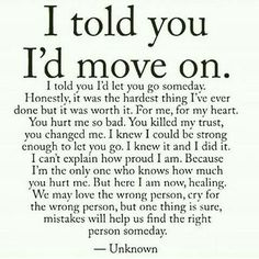 Sad Love Quotes I told you I'd move on is part of Relationship quotes - Sad Love Quotes QUOTATION Image Quotes Of the day Life Quote I told you I'd move on Sharing is Caring Now Quotes, Breakup Quotes, True Quotes, Quotes To Live By, Best Quotes, Quotes About Divorce, Who Am I Quotes, Worth It Quotes, You Lost Me Quotes