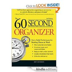 """60 Second Organizer. """"Jeff Davidson approaches organizing as an exercise in control, efficiency, and peace of mind. Jeff can tell it like it is, because he is like he tells it."""" -Warren Farrell, Ph.D., author of Why Men Are the Way They Are and Women Can't Hear What Men Don't SayDoes your desk look the scene of an explosion? Is your computer crowded with pointless files? Are the tools you need always buried under piles of junk? If so, Jeff Davidson has the solutions for you. With sixty simpl..."""