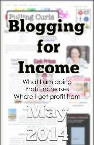 Blogging for Income: May 2014 -- I ran a blog for 9 years and am just starting to see income.