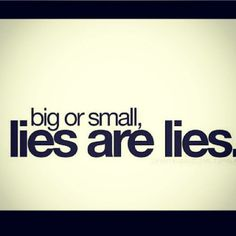 72 Best People Who Lie Images Quote Life Quotes To Live By