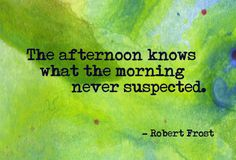 Robert Frost on the afternoon