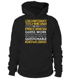 Lead Maintenance Technician - We Do Precision Guess Work