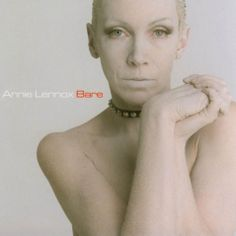 BARE  Annie Lennox