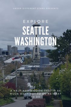 If You Can Explore Seattle. - Under Different Stars Great Vacations, Emerald City, Seattle Washington, Self Discovery, United States Travel, Mexico Travel, Staycation, What Is Like, Vacation Destinations