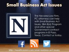 Small Business Act Issues - The Nevarez Law Firm, PC