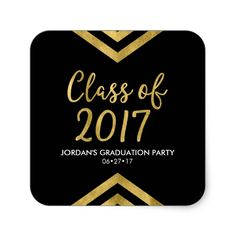 Faux Gold Chevron Class of 2017 Graduation Party Square Sticker by Rosewood and Citrus on Zazzle
