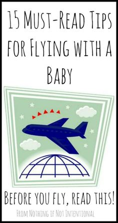 for Flying with Baby 15 must read tips for flying with a baby. Have you heard the one about the water? must read tips for flying with a baby. Have you heard the one about the water? Toddler Travel, Travel With Kids, Family Travel, Baby Travel, Travel Tips With Baby, Family Trips, Flying With A Baby, Plane With Baby, Thing 1