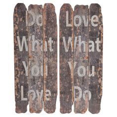 Lark Manor What You Love Wall Decor
