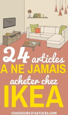 24 Articles À Ne Jamais Acheter Chez Ikea. Si Ikea n'existait pas, la plupart des jeunes de plus de 20 ans n'auraient pas de meubles dans leurs studios. Comme tout le monde le sait, le géant suédois du commerce de détail est réputé pour vendre des produits indispensables à des prix abordables, alors que d'autres magasins vendent un peu de tout. En effet, Ikea se focalise sur le mobilier prêt-à-monter, mais aussi #chasseursdastuces