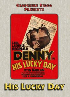 His Lucky Day (1929) Reginald Denny starts off the hilarity when he mistakes robbers for renters in this rollicking comedy directed by Edward F. Cline. With Lorayne Duval, Otis Harlan and Eddie Phillips. http://www.grapevinevideo.com/his-lucky-day.html