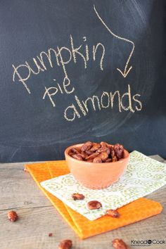 SCD Pumpkin Pie Roasted Almonds (*Use SCD legal pumpkin pie spice & honey for sweetener...)