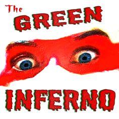 The Green Inferno https://www.facebook.com/TheGreenInferno?fref=ts