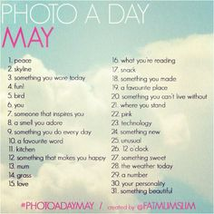 #photoadaymay are you up for the challenge?