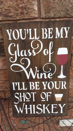Wine/Whiskey Sign Kitchen Sign Diy, Funny Kitchen Signs, Kitchen Humor, Room Kitchen, Dining Room, Painted Wood Signs, Rustic Wood Signs, Wooden Signs, Funny Welcome Signs