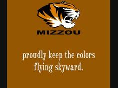 University of Missouri Tigers - fight song with words - Every True Son