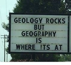 GEOLOGY ROCKS BUT GEOGRAPHY IS WHERE ITS AT | Geography Meme on ME.ME